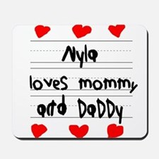 Nyla Loves Mommy and Daddy Mousepad