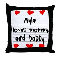 Nyla Loves Mommy and Daddy Throw Pillow
