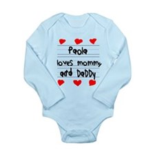 Paola Loves Mommy and Daddy Long Sleeve Infant Bod