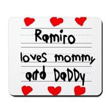 Ramiro Loves Mommy and Daddy Mousepad