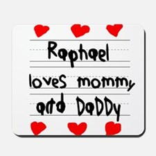 Raphael Loves Mommy and Daddy Mousepad