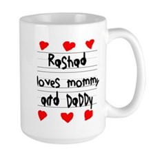 Rashad Loves Mommy and Daddy Mug