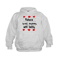 Rebeca Loves Mommy and Daddy Hoodie