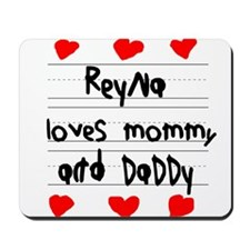 Reyna Loves Mommy and Daddy Mousepad