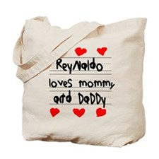 Reynaldo Loves Mommy and Daddy Tote Bag