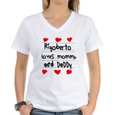 Rigoberto Loves Mommy and Daddy Shirt