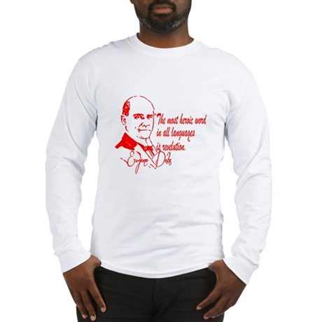 Debs With Quote Long Sleeve T-Shirt