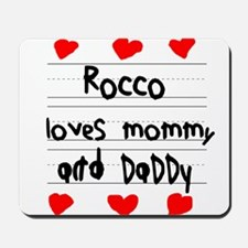 Rocco Loves Mommy and Daddy Mousepad