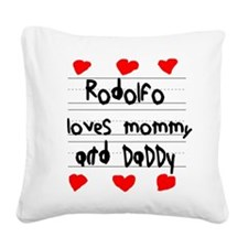 Rodolfo Loves Mommy and Daddy Square Canvas Pillow