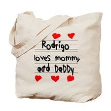 Rodrigo Loves Mommy and Daddy Tote Bag