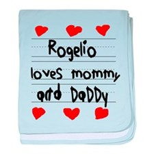 Rogelio Loves Mommy and Daddy baby blanket