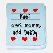 Rubi Loves Mommy and Daddy baby blanket