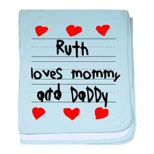 Ruth Loves Mommy and Daddy baby blanket