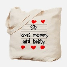 Sid Loves Mommy and Daddy Tote Bag