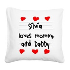 Silvia Loves Mommy and Daddy Square Canvas Pillow