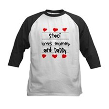 Staci Loves Mommy and Daddy Tee