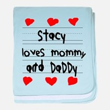 Stacy Loves Mommy and Daddy baby blanket