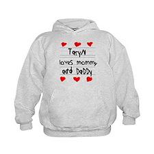 Taryn Loves Mommy and Daddy Hoody