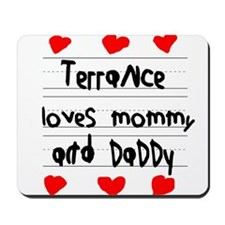 Terrance Loves Mommy and Daddy Mousepad