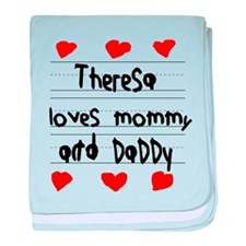 Theresa Loves Mommy and Daddy baby blanket