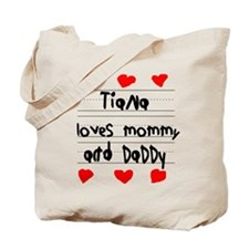 Tiana Loves Mommy and Daddy Tote Bag