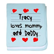 Tracy Loves Mommy and Daddy baby blanket