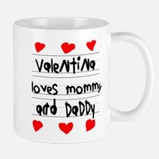 Valentina Loves Mommy and Daddy Mug