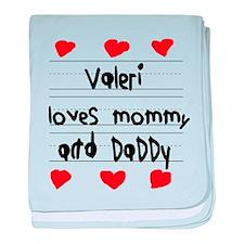 Valeri Loves Mommy and Daddy baby blanket