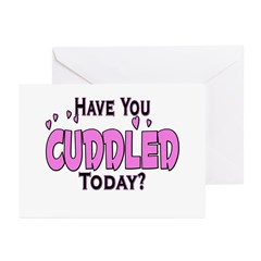 Have You Cuddled Greeting Cards (Pk of 10)