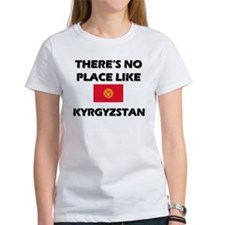 There Is No Place Like Kyrgyzstan Tee
