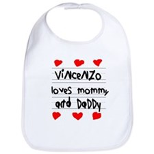 Vincenzo Loves Mommy and Daddy Bib