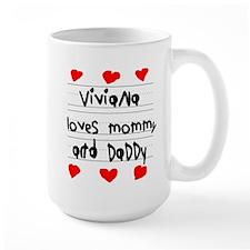 Viviana Loves Mommy and Daddy Mug