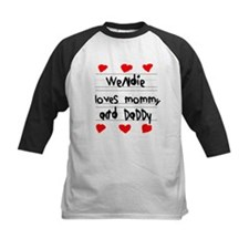Wendie Loves Mommy and Daddy Tee