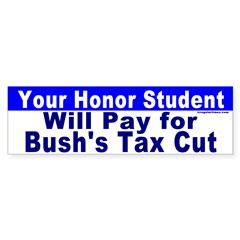 Your Honor Student's Bill Bumper Bumper Sticker
