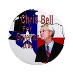 ChrisBell, TX GOV Ornament (Round)