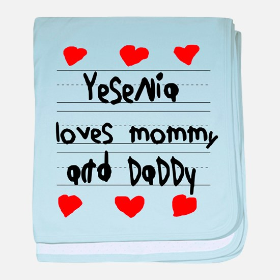 Yesenia Loves Mommy and Daddy baby blanket