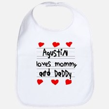 Agustin Loves Mommy and Daddy Bib