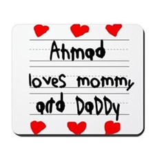 Ahmad Loves Mommy and Daddy Mousepad