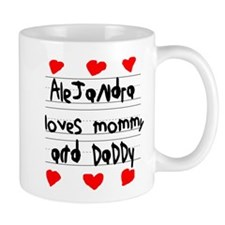 Alejandra Loves Mommy and Daddy Mug