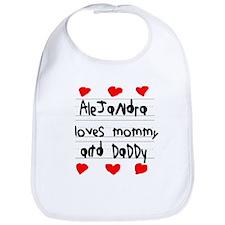 Alejandra Loves Mommy and Daddy Bib