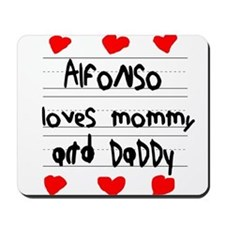 Alfonso Loves Mommy and Daddy Mousepad