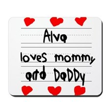 Alva Loves Mommy and Daddy Mousepad