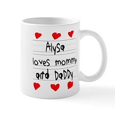 Alysa Loves Mommy and Daddy Mug