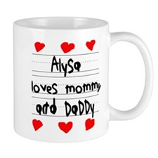 Alysa Loves Mommy and Daddy Small Mug