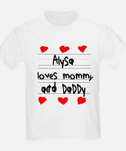 Alysa Loves Mommy and Daddy T-Shirt