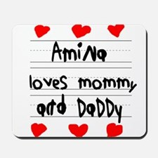 Amina Loves Mommy and Daddy Mousepad