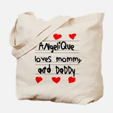 Angelique Loves Mommy and Daddy Tote Bag