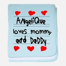 Angelique Loves Mommy and Daddy baby blanket