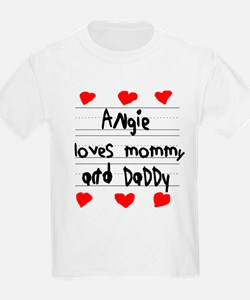Angie Loves Mommy and Daddy T-Shirt