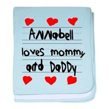 Annabell Loves Mommy and Daddy baby blanket
